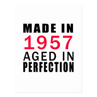 Made In 1957 Aged In Perfection Postcard