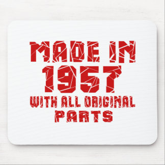 Made In 1957 With All Original Parts Mouse Pad