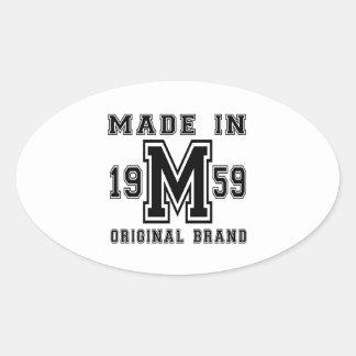 MADE IN 1959 ORIGINAL BRAND BIRTHDAY DESIGNS OVAL STICKER