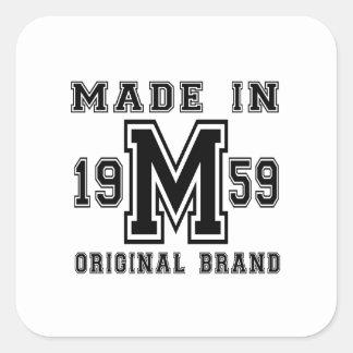 MADE IN 1959 ORIGINAL BRAND BIRTHDAY DESIGNS SQUARE STICKER