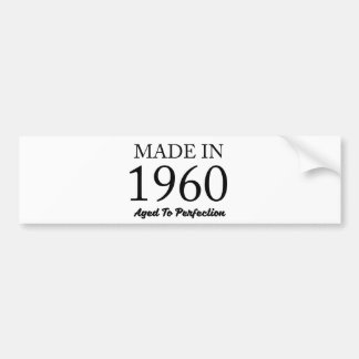Made In 1960 Bumper Sticker