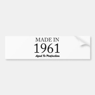 Made In 1961 Bumper Sticker