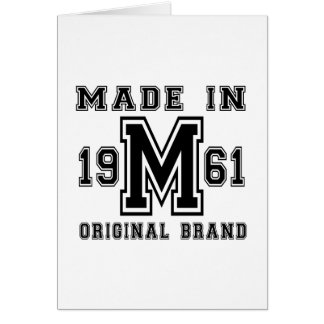 MADE IN 1961 ORIGINAL BRAND BIRTHDAY DESIGNS CARD