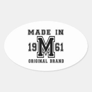 MADE IN 1961 ORIGINAL BRAND BIRTHDAY DESIGNS OVAL STICKER