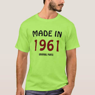 """Made in 1961, Original Parts"" t-shirt template"