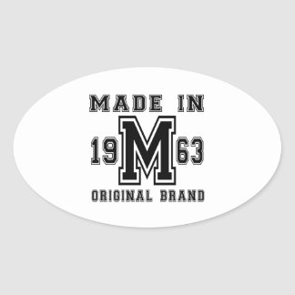 MADE IN 1963 ORIGINAL BRAND BIRTHDAY DESIGNS OVAL STICKER