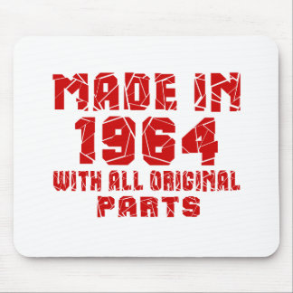 Made In 1964 With All Original Parts Mouse Pad