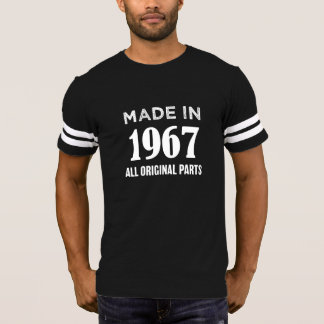 Made in 1967 All original parts 50th birthday tee