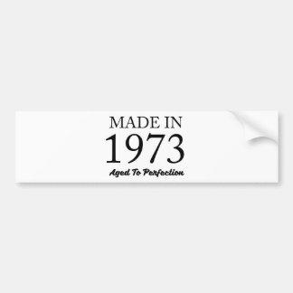 Made In 1973 Bumper Sticker