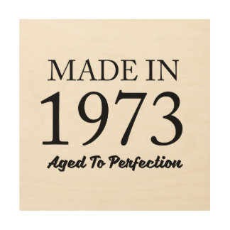 Made In 1973 Wood Wall Art