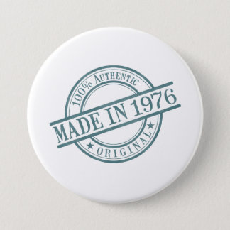 Made in 1976 Circular Rubber Stamp Style Logo 7.5 Cm Round Badge