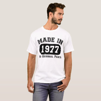 Made in 1977 All Original Parts 40th Birthday T-Shirt