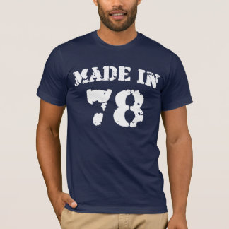 Made In 1978 Shirt