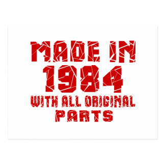 Made In 1984 With All Original Parts Postcard