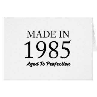 Made In 1985 Card