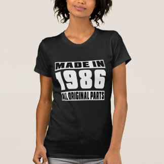 Made in 1986 t-shirts
