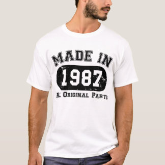 Made in 1987 All Original Parts 30th Birthday T-Shirt