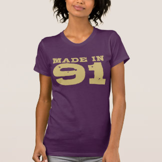 Made In 1991 T-Shirt