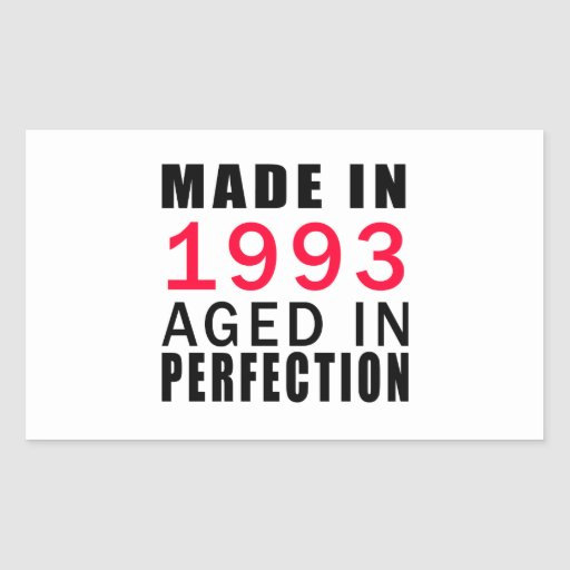 Made In 1993 Aged In Perfection Sticker