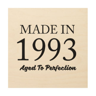 Made In 1993 Wood Wall Decor