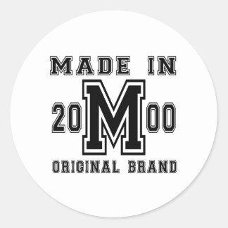 MADE IN 2000 ORIGINAL BRAND BIRTHDAY DESIGNS CLASSIC ROUND STICKER