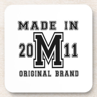 MADE IN 2011 ORIGINAL BRAND BIRTHDAY DESIGNS COASTER