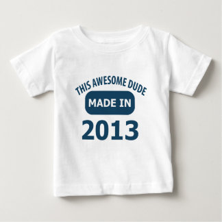Made in 2013 baby T-Shirt