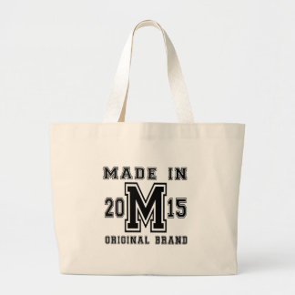 MADE IN 2015 ORIGINAL BRAND BIRTHDAY DESIGNS LARGE TOTE BAG