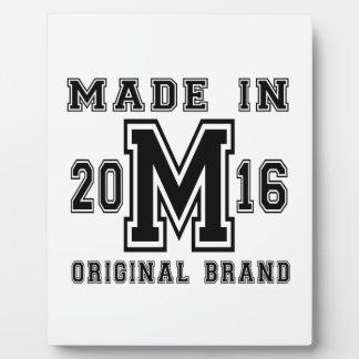 MADE IN 2016 ORIGINAL BRAND BIRTHDAY DESIGNS PLAQUE