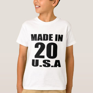 MADE IN 20 U.S.A BIRTHDAY DESIGNS T-Shirt