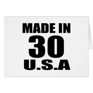 MADE IN 30 U.S.A BIRTHDAY DESIGNS CARD
