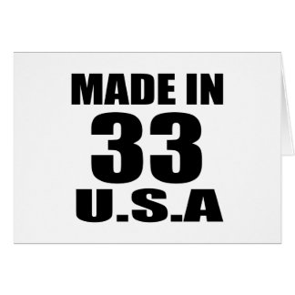MADE IN 33  U.S.A BIRTHDAY DESIGNS CARD