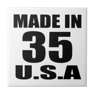 MADE IN 35 U.S.A BIRTHDAY DESIGNS TILE