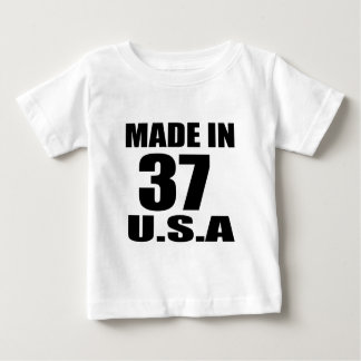 MADE IN 37 U.S.A BIRTHDAY DESIGNS BABY T-Shirt