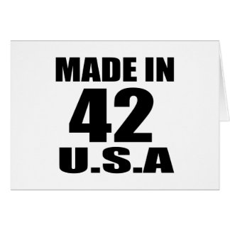 MADE IN 42 U.S.A BIRTHDAY DESIGNS CARD