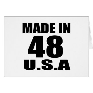 MADE IN 48 U.S.A BIRTHDAY DESIGNS CARD