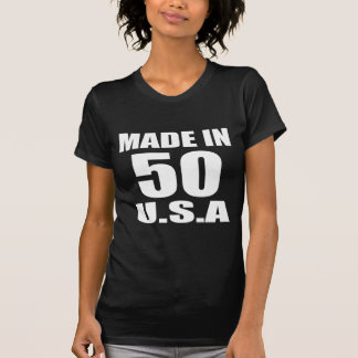 MADE IN 50 U.S.A BIRTHDAY DESIGNS T-Shirt