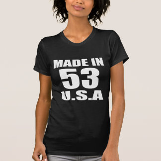 MADE IN 53 U.S.A BIRTHDAY DESIGNS T-Shirt