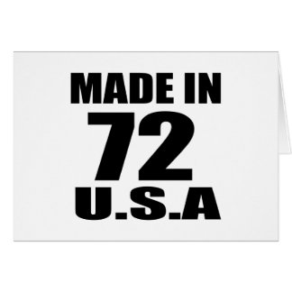MADE IN 72 U.S.A BIRTHDAY DESIGNS CARD