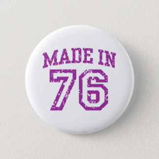 Made In 76 6 Cm Round Badge