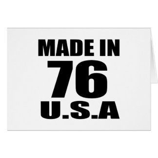 MADE IN 76 U.S.A BIRTHDAY DESIGNS CARD