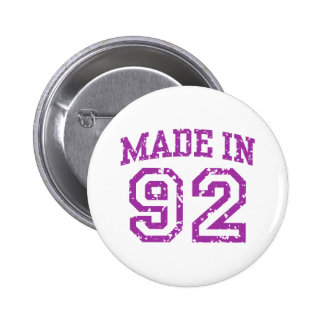 Made in 92 6 cm round badge