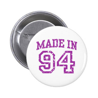 Made in 94 6 cm round badge
