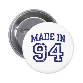 Made in 94 pinback buttons