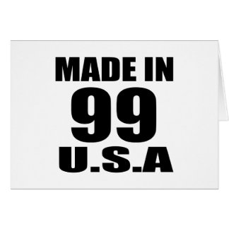 MADE IN 99 U.S.A BIRTHDAY DESIGNS CARD