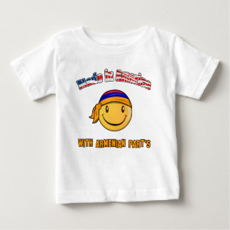 Made in America with Armenian part's Baby T-Shirt