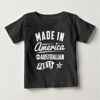 Made In America With Australian Parts Baby T-Shirt