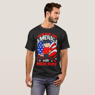 Made In America With Chinese Parts Country Tshirt