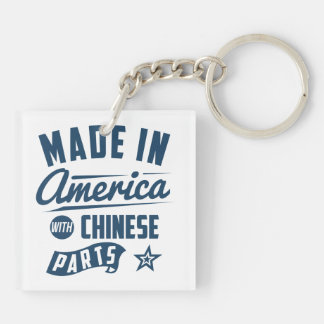 Made In America With Chinese Parts Key Ring