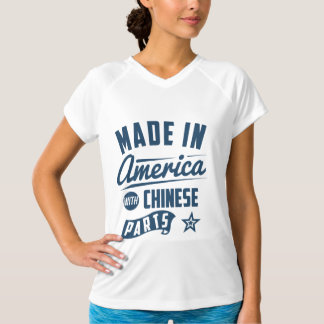 Made In America With Chinese Parts T-Shirt